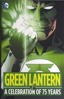 Green Lantern: A Celebration of 75 Years -HC Signed by Neal Adams