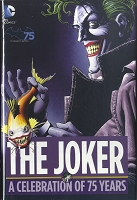 The Joker: a Celebration of 75 Years Hard Cover - Autographed by Neal