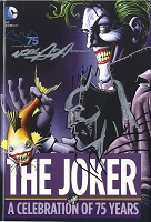 The Joker: a Celebration of 75 Years Hard Cover - Autographed by Neal with Batman Remarque on cover