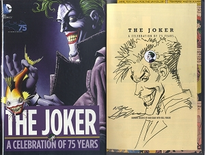 The Joker: a Celebration of 75 Years Hard Cover - Autographed by Neal with Joker head sketch inside