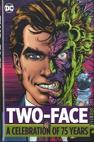 Two-Face: a Celebration of 75 Years - Signed by Neal