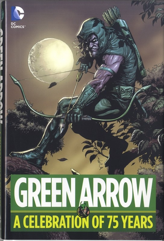 Green Arrow - A Celebration of 75 Years -  Hard Cover - Signed by Neal Adams