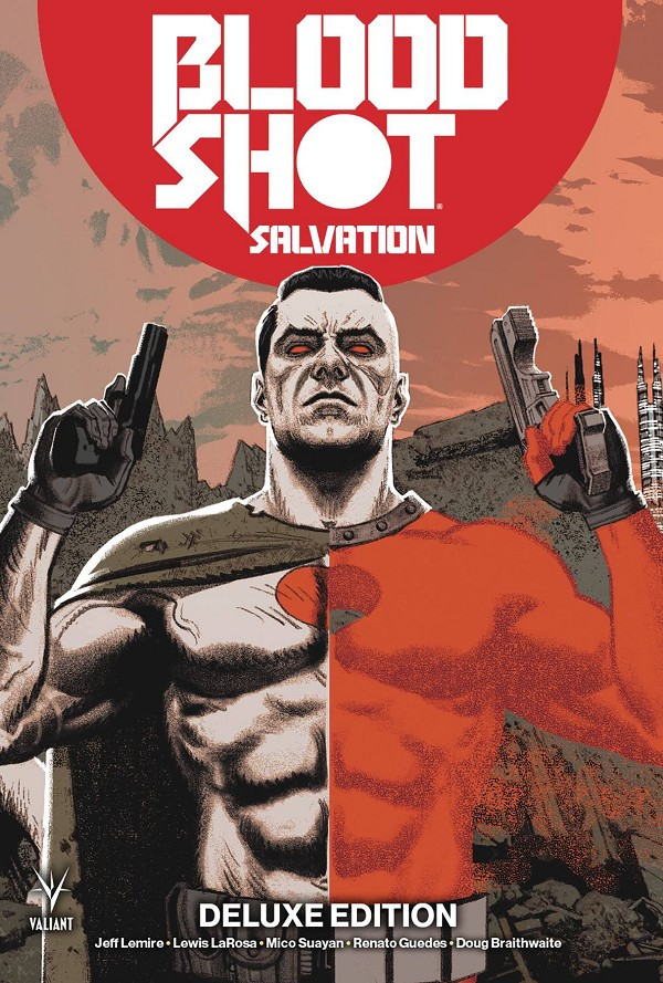 (VAL) BLOODSHOT SALVATION DELUXE EDITION HC